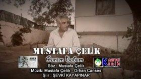 Mustafa Çelik -Canım Babam