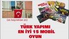 Türk Yapımı En İyi 15 Mobil Oyun
