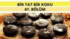Çikolatalı Mini Kek & Güveçte Patates Cipsli Ton Balığı | Bir Tat Bir Koku - 47. Bölüm
