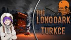 Babuş Kurtlardan Kaçıyor / The Long Dark : Türkçe - Yeni Sezon Bölüm 2