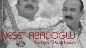 Neşet Abalıoğlu -Yar Aşkımız Gizli Kalsın  2016 Ozan Kıyak İle Zaman Tuneli