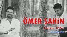 Ömer Şahin- Uzun Hava FATMA BY Ozan KIYAK