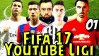 Fifa 17 Türkçe | Youtube Ligi | 1.Bölüm