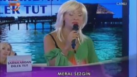 Meral Sezgin - Şarkılardan Dilek Tut