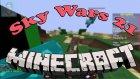 Minecraft Sky Wars |21| Utku Beni Kesti !!!