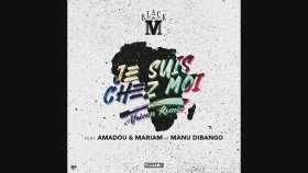 Black M - Je Suis Chez Moi ft. Amadou & Mariam, Manu Dibango (African Remix)