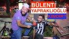 Bülent Yapraklıoğlu'nu Tanıyor Musun? Röportaj Trolleme :) - Ahsen Tv