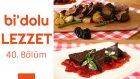 Chateaubriand (Şatobiryan) & Çikolatalı Terin | Bi'dolu Lezzet - 40. Bölüm