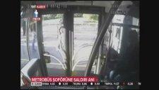 Acıbadem'de Yoldan Çıkan Metrobüsün Şoförüne Saldırı Anı