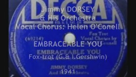 Jimmy Dorsey - Helen O'Connell - Embraceable You, 1941