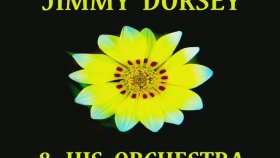 Jimmy Dorsey - Time Was