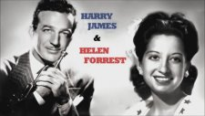 Harry James & Helen Forrest • I've Heard That Song Before