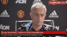 Jose Mourinho: Tarihin En Kötü Menajeriyim