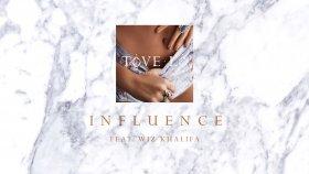 Tove Lo - Influence ft. Wiz Khalifa