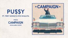 Ty Dolla $ign - Pu$$y ft. Trey Songz & Wiz Khalifa