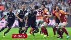 Beşiktaş 2-2 Galatasaray (Maç Özeti Fotoğraflı - 24 Eylül 2016)