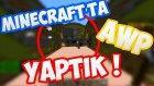 Minecraft'ta Awp Yaptık !! - Minecraft - Wolvoroth