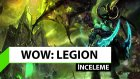 World Of Warcraft: Legion İnceleme (Pc)