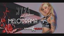Myra feat. Andreias - Melodrama