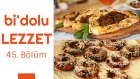 Domates Soslu ve Yufkalı Sepet Lahmacun & Çikolatalı Donut | Bi'dolu Lezzet - 45. Bölüm