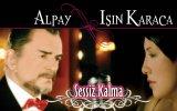 Alpay - Bir Sen Vardın - Popüler Türkçe Şarkılar
