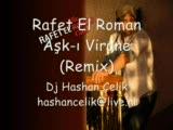 Rafet El Roman Aşk-I Virane