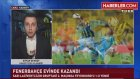 Fenerbahçe, Feyenoord'u 1-0 Mağlup Etmeyi Başardı
