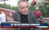 İçişleri Bakanı Kimdir  Sokak Röportajı