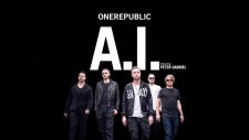 OneRepublic - A.I. ft. Peter Gabriel