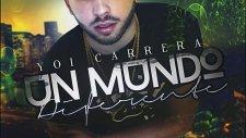 Yoi Carrera - Un Mundo Diferente [Official Audio]