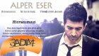 Alper Eser - Hicranımsın - Popüler Türkçe Şarkılar