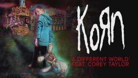 Korn - A Different World Feat. Corey Taylor (Official Audio)