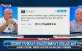 Özgür Yankaya Galatasaray'ın Mevsimlik İşçisidir  Ahmet Çakar