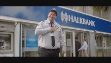 Şahan Gökbakar'lı Halkbank Reklamı