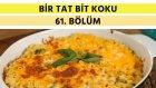 Fırında Peynirli Makarna & Portakallı ve Zeytinyağlı Yaz Keki | Bir Tat Bir Koku - 61. Bölüm