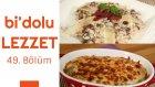 Fırında Sebzeli Tavuk & Kuru Etli ve Mantarlı Risotto | Bi'dolu Lezzet - 49. Bölüm