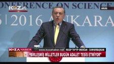 Cumhurbaşkanı Erdoğan: Birleşmiş Milletler Bugün Adalet Tesis Etmiyor