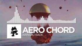 Aero Chord - Wanchu Back - Yabancı Müzik