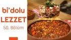 Fabada & Biberli ve Peynirli Patlıcan Mezesi | Bi'dolu Lezzet - 50. Bölüm