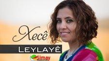 Xecê - Leylayê