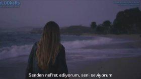 Gnash Feat. Olivia O'brien - İ Hate U İ Love U (1080p Türkçe Altyazılı Klip)
