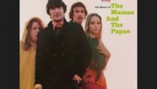 Twelve Thirty - The Mamas & the Papas