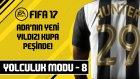 Kupaya Doğru | FIFA 17 - Yolculuk - #8
