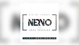 Nervo - Did We Forget Feat. Amba Shepherd (Lady Bee Remix) - Yabancı Müzik