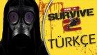 Zırhlı Zombi Kaplumbağa / How To Survive 2 : Türkçe Oynanış - Bölüm 5