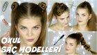 Okul İçin Saç Modelleri - Cilt Bakımı