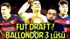 Ballondor 3 Lüsü | Fifa 17 Fut Draft