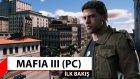 Mafia 3 Oynadık - İlk Bakış