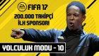 200.000 Takipçi! | Fıfa 17 - Yolculuk - #10