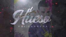 Yoi Carrera - El Hueso | Preview | Kemik | Önizleme